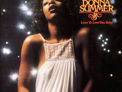 Donna Summer – Love To Love You Baby